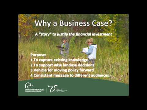 Wetland Retention & Restoration: A Business Case for Conservation
