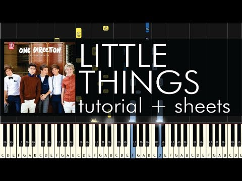 One Direction - Little Things - Piano Tutorial + Sheets
