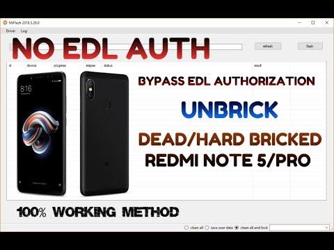 Unbrick Redmi Note 5 Pro Redmi Note 5 Hard-Bricked/Dead Anti-Rollback |  Bypass EDL Authorization
