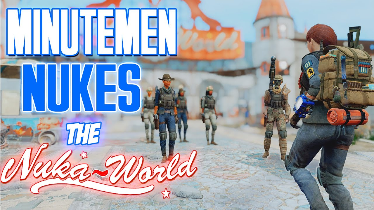 Fallout 4 - MINUTEMEN TAKEOVER THE NUKA WORLD - The Battle for Nuka World