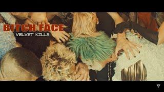 Velvet Kills - Bitch Face (Official Music Video)