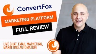 ConvertFox Review And Walkthrough - Perfect Alternative to Intercom, Drift, Drip, ConvertKit