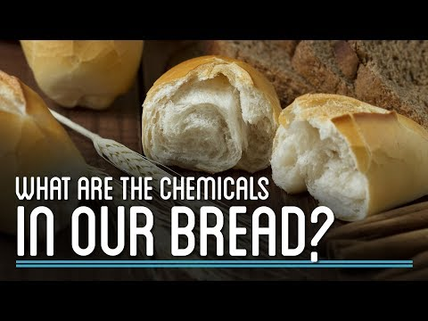 What Are the Chemicals In Our Bread | How to Make Everything