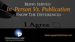 The Differences Between Being Served in Person vs Being Served by Publication