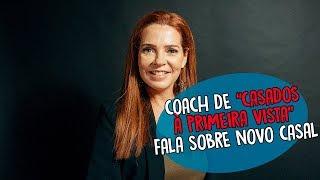 """Coach de """"Casados à primeira vista"""" fala sobre novo casal"""
