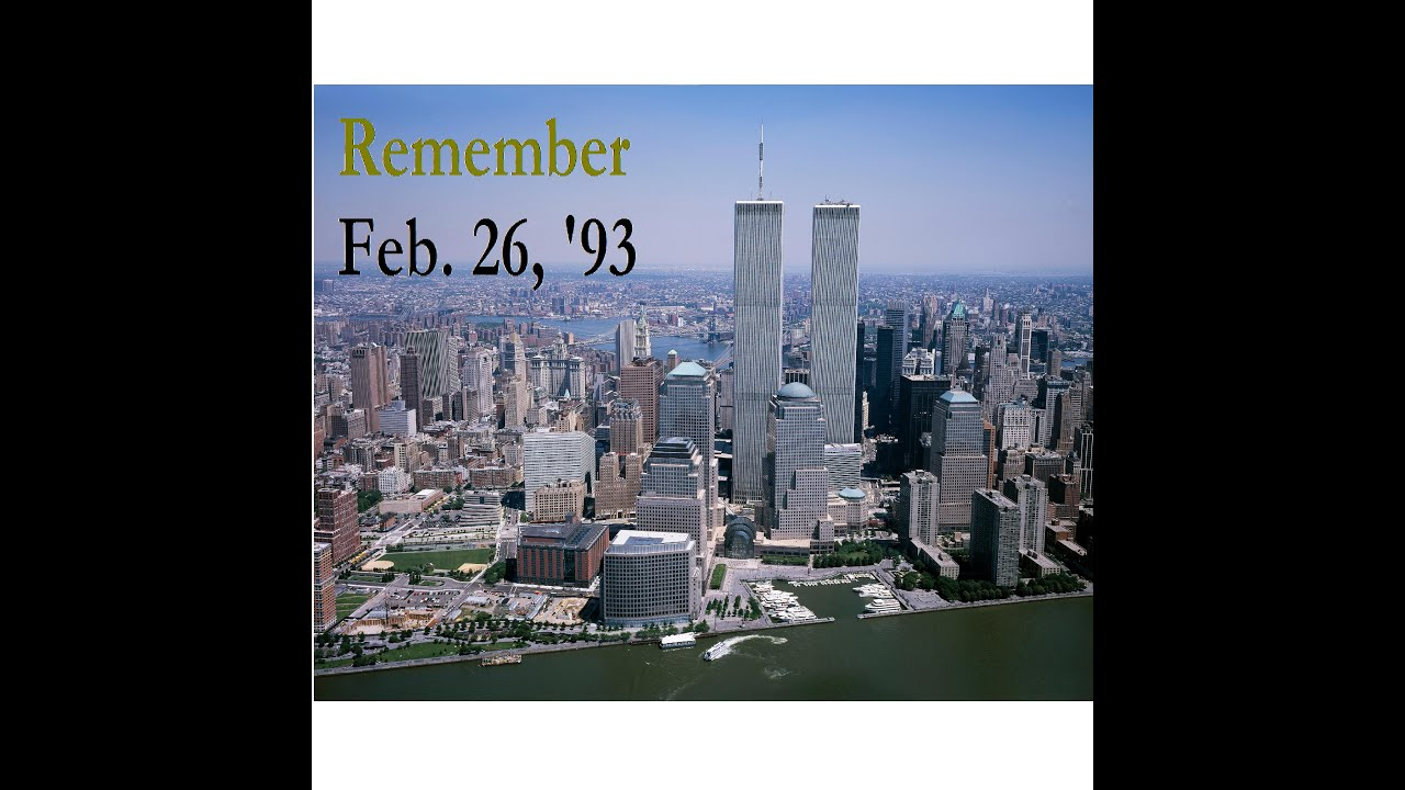World Trade Center Attack 1993 20th Anniversery of th...