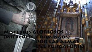 MISTERIOS GLORIOSOS POR LAS ALMAS DEL PURGATORIO Y POR TI,EN DIVINA VOLUNTAD