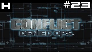 Conflict Denied Ops Walkthrough Part 23 [PC]