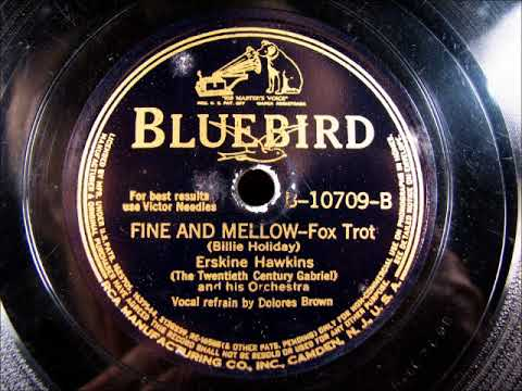 FINE AND MELLOW by Erskine Hawkins vocal Dolores Brown 1939