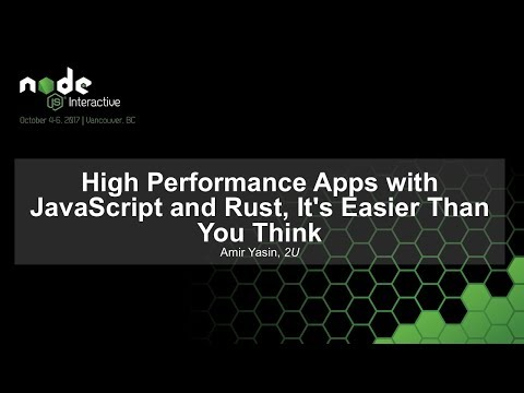 High Performance Apps with JavaScript and Rust, It's Easier Than You Think