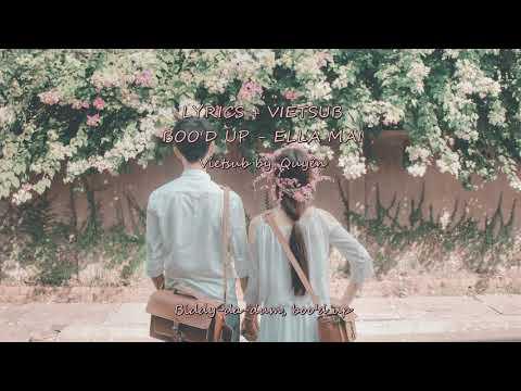 [Lyrics + Vietsub] BOO'D UP - Ella Mai