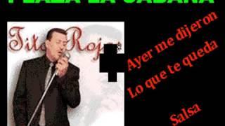 Tito Rojas Ayer Me Dijeron Karaoke Sin Promo