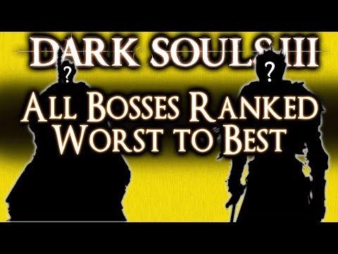 DARK SOULS 3 - ALL BOSSES RANKED WORST TO BEST!