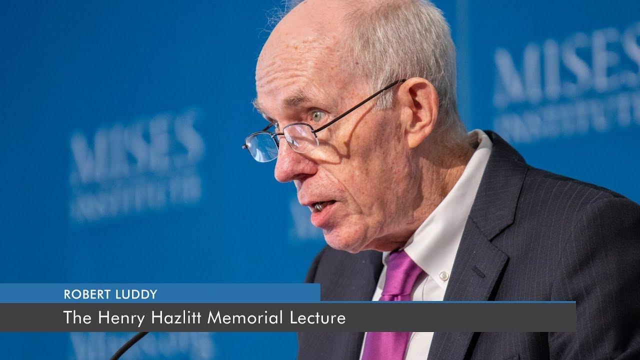 Henry Hazlitt's Long-Term Economic Thinking: Foundation of