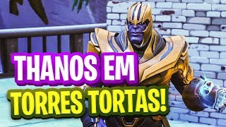 FORTNITE THANOS EM TORRES TORTAS! DESTRUIU TUDO!