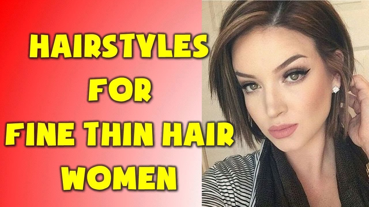40 BEST Hairstyles for Fine Thin Hair Women - YouTube