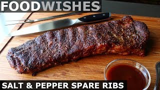 Salt & Pepper Spare Ribs - Food Wishes