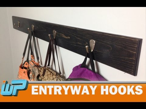 How to make Entryway Hooks - DIY Project