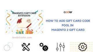 Add Gift Card Code Pool In Magento 2 Gift Card | Generate Unlimited Gift Card Codes | Landofcoder