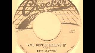 Paul Gayten - You Better Believe It