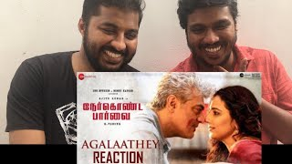 Malayali Thala and Suriya Fan Reacting to Agalaathey - Lyrical | Nerkonda Paarvai | Ajith Kumar