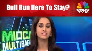 MIDCAP MULTIBAGGERS 1 | Bull Run Here To Stay? | CNBC TV18