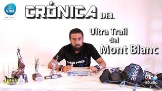 Vídeo crónica del UTMB - Ultra Trail del Mont Blanc ✌.