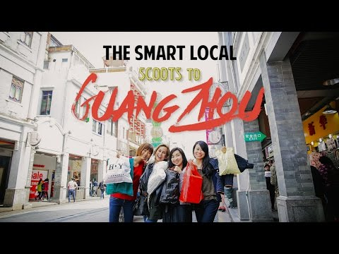 Guangzhou - The Bangkok Of China - TSL Explores China: Episode 1