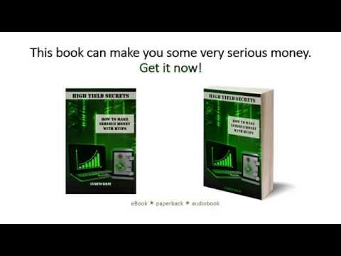High Yield Secrets - How to Make Serious Money with HYIPS