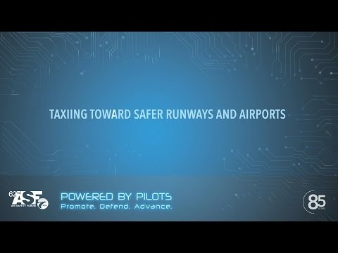 TAXIING TOWARDS SAFER RUNWAYS AND AIRPORTS
