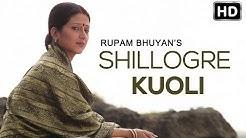 """Rupam Bhuyan Song """"Shillogre Kuoli"""" - New Song 2014 Assamese - ANURADHA movie"""