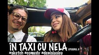 vuclip In taxi cu Nela - episodul 3  ( cu Robu Alexandru Sasha - concurent iUmor  )