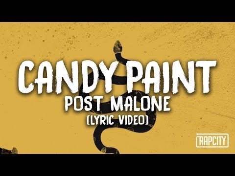 Post Malone - Candy Paint (Lyric Video)