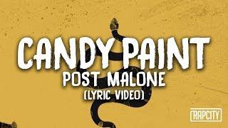 Post Malone - Candy Paint (Lyric Video)
