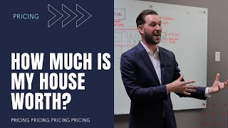 How much is my house worth?
