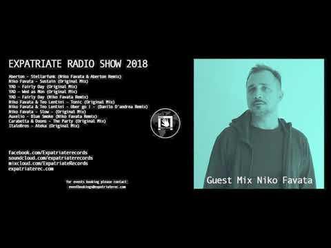 Expatriate Radio Show 2018 - Guest Mix Niko Favata