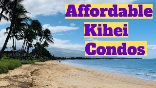Are there affordable Kihei Condos?
