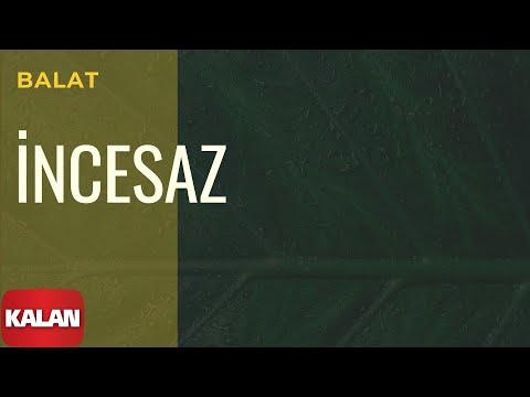 Melihat Gülses / İncesaz - Balat [ Eylül Şarkıları © 2002 Kalan Müzik ]