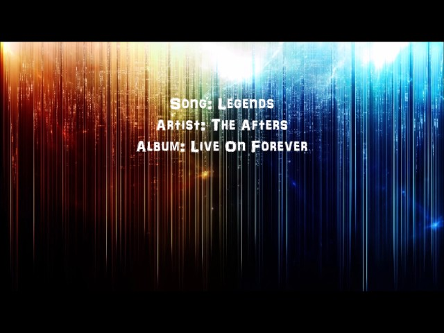 Legends - The Afters