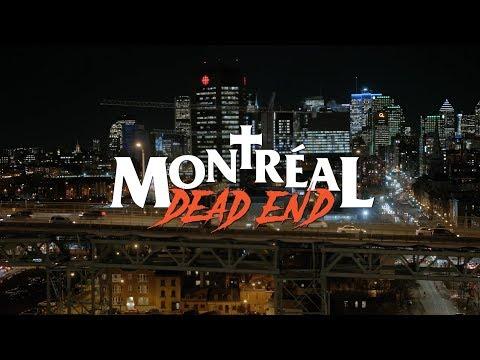 MONTRÉAL DEAD END bande-annonce (2018)