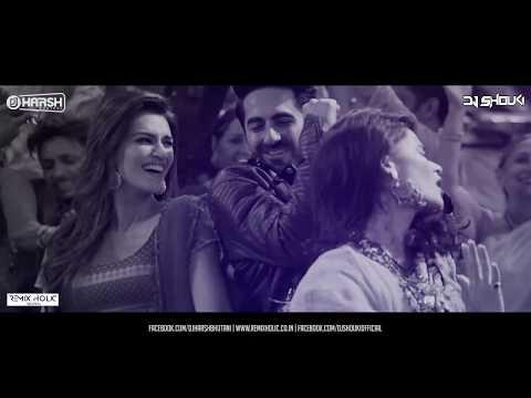 Sweety Tera Drama - Remix  | Bareilly Ki Barfi | Dj Harsh Bhutani | Dj Shouki | Kriti Sanon