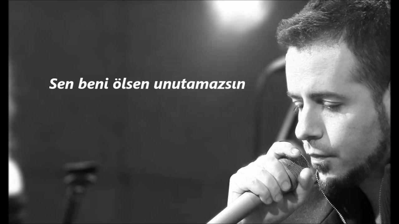 Emre Aydin Sen Beni Unutamazsin Lyrics Youtube
