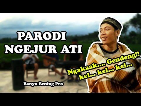 NGEJUR ATI Parodi - Banyu Bening Pro