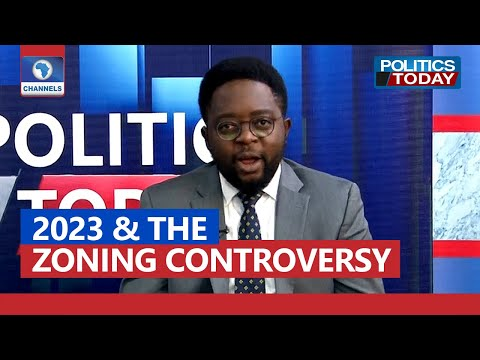 2023 Presidency And The Zoning Controversy | Politics Today 28/09/2021