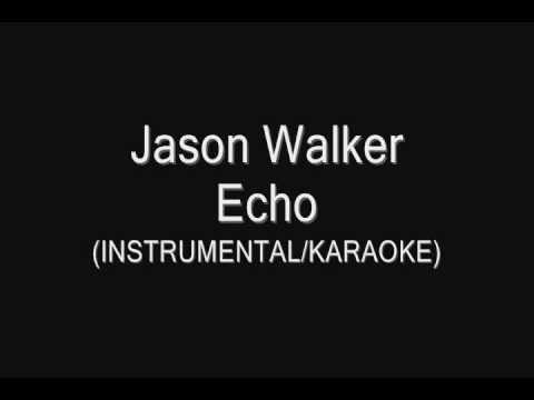 Jason Walker // Echo - Instrumental [For Covers]