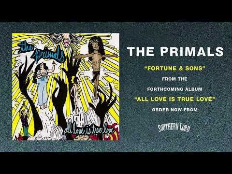 The Primals - Fortune and Sons