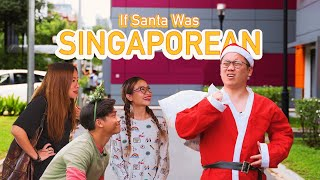 If Santa Was Singaporean