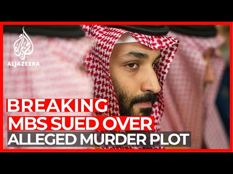 Saudi crown prince sued over alleged hand in murder plot