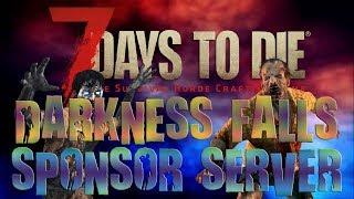 Sponsor/Sub Server #3 | 7 Days To Die Darkness Falls Mod Live Stream
