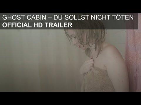 Ghost Cabin - Du sollst nicht töten - HD Trailer